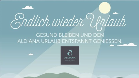 Aldiana-Endlich wieder Urlaub